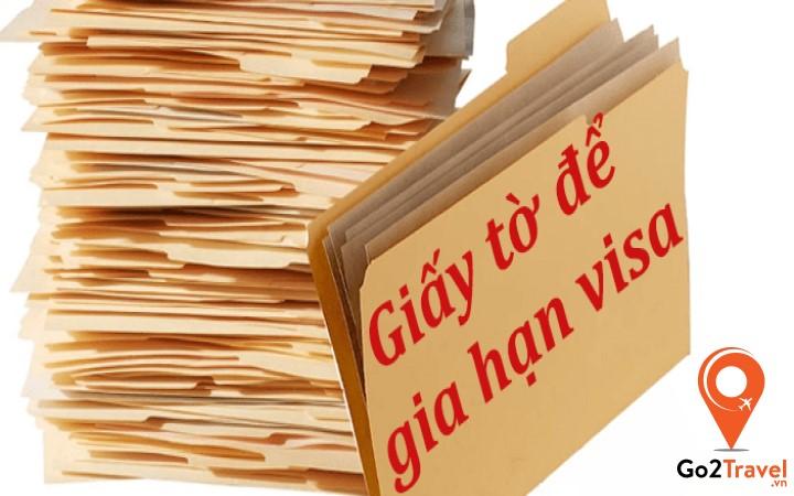 Cần những giấy tờ gì để gia hạn visa