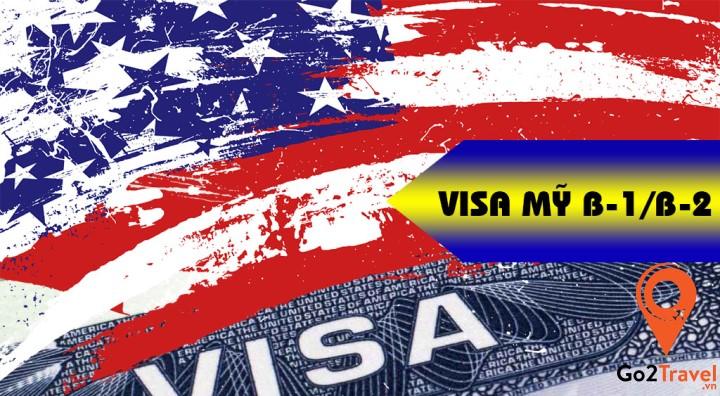 Visa Mỹ loại B1/B2 có thời hạn trong 12 tháng